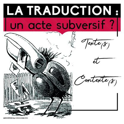 icone_ 13 OCT_La traduction-un acte subversif