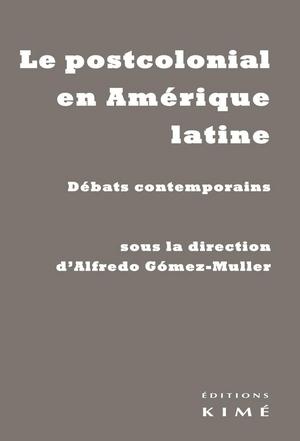 Le postcolonial en Amérique latine